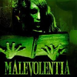 Malevolentia - Contes et nouvelles macabres