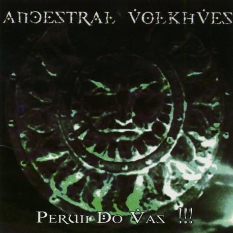 Ancestral Volkhves - Perun do vás!!!