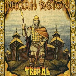 Pagan Reign - Tverd (Edition russe)