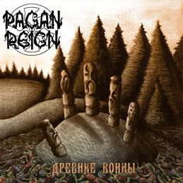 Pagan Reign - Ancient Warriors