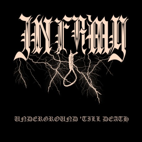 Infamy - Underground Till Death