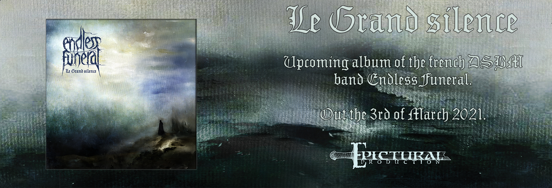 Endless funeral le grand silence